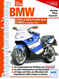 Motorbuch Engine book No. 5276 repair instructions BMW K 1200 S, K 1200 R, K 1200 R Sport, K 1200 GT 04-