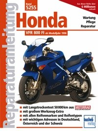 Motorbuch Bd. 5255 Reparatur-Anleitung HONDA VFR 800, 98-