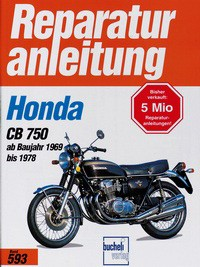 Motorbuch Engine book No. 593 repair instructions HONDA CB 750 (1969-78)