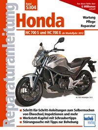 Motorbuch Engine book No. 5304 repair instructions HONDA NC 700 S/X, 12-