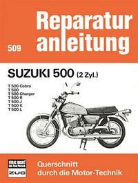 Motorbuch Bd. 509 Reparatur-Anleitung SUZUKI 500 2 Zyl.