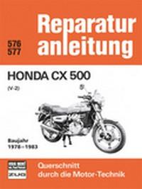 Motorbuch Bd. 576 Reparatur-Anleitung HONDA CX 500 V2 Bj 78-83