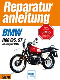 No. 5078 repair instructions BMW R 80 G/S, ST ab Baujahr 1980