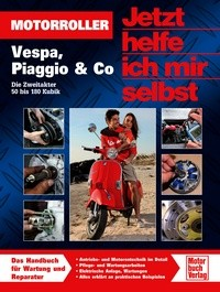 Motorbuch Engine book Now i help myself, scooter, Band 288, all about keep your scooter run