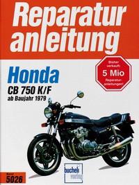 Motorbuch Engine book No. 5026 repair instructions HONDA CB 750, K, F (1979-)