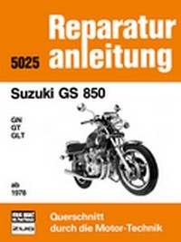 Motorbuch Engine book No. 5025 repair instruction SUZUKI GS 850 76-