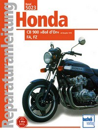 Motorbuch Engine book No. 5023 repair instructions HONDA CB 900 Bol d Or, FA, FZ (1978 on)