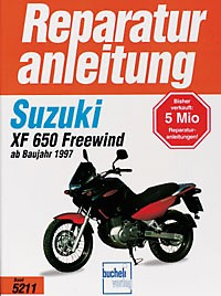 Motorbuch Engine book No. 5211 repair instructions SUZUKI XF 650 Freewind 97-