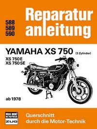 Motorbuch REPARATURANLEITUNG 588 für YAMAHA XS 750
