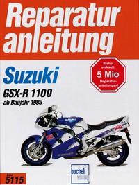 Motorbuch Bd. 5115 Reparatur-Anleitung SUZUKI GSX-R 1100 (1985-92)*