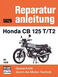 Motorbuch Engine book No. 5029 repair instructions HONDA CB 125 T/T2 ab 1978